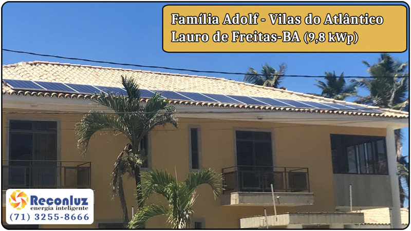 Energia Solar Salvador Bahia - Reconluz - Família Adolf