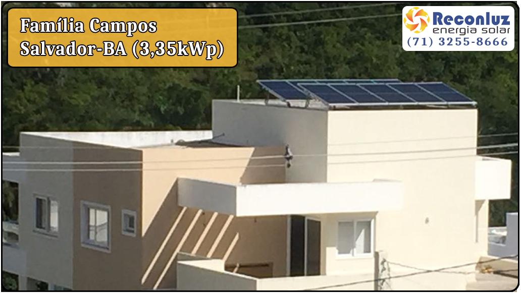Energia Solar Salvador Bahia - Reconluz - Família Campos