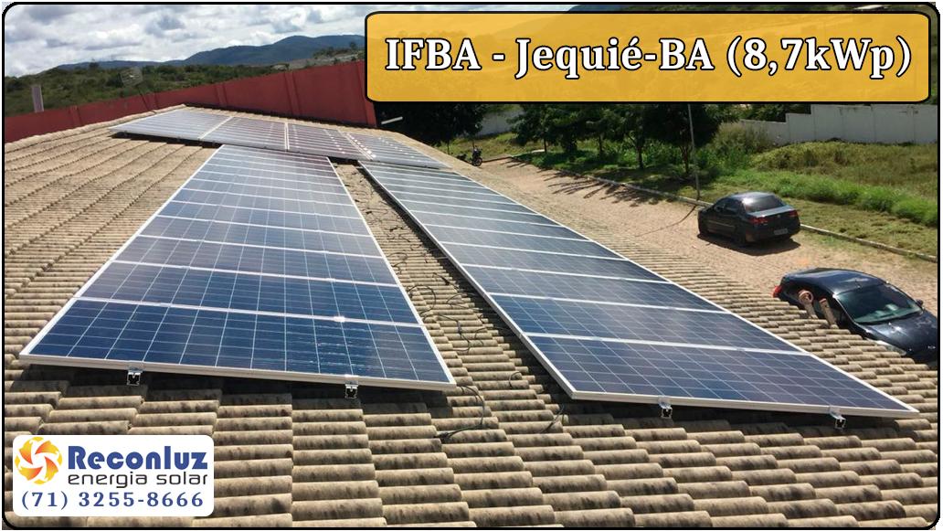 Energia Solar Salvador Bahia - Reconluz - Ifba Jequié