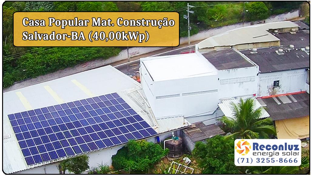 Energia Solar Salvador Bahia - Reconluz - Casa Popular Material de Construção