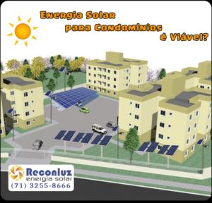 Energia Solar para Condomínios - Energia Solar Salvador Bahia - Reconluz