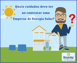 Como escolher uma empresa de Energia Solar - Reconluz Energia Solar Salvador Bahia