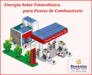 Energia Solar para Postos de Combustíveis - Reconluz Salvador Bahia